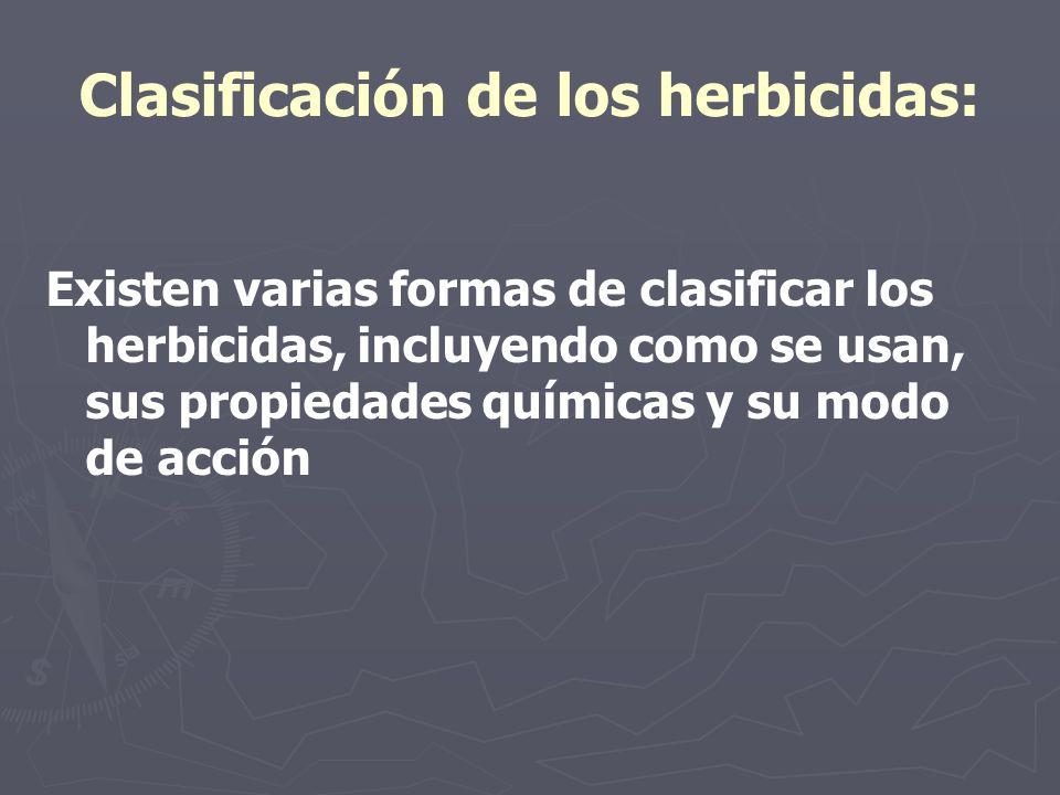 Clasificación de los herbicidas: