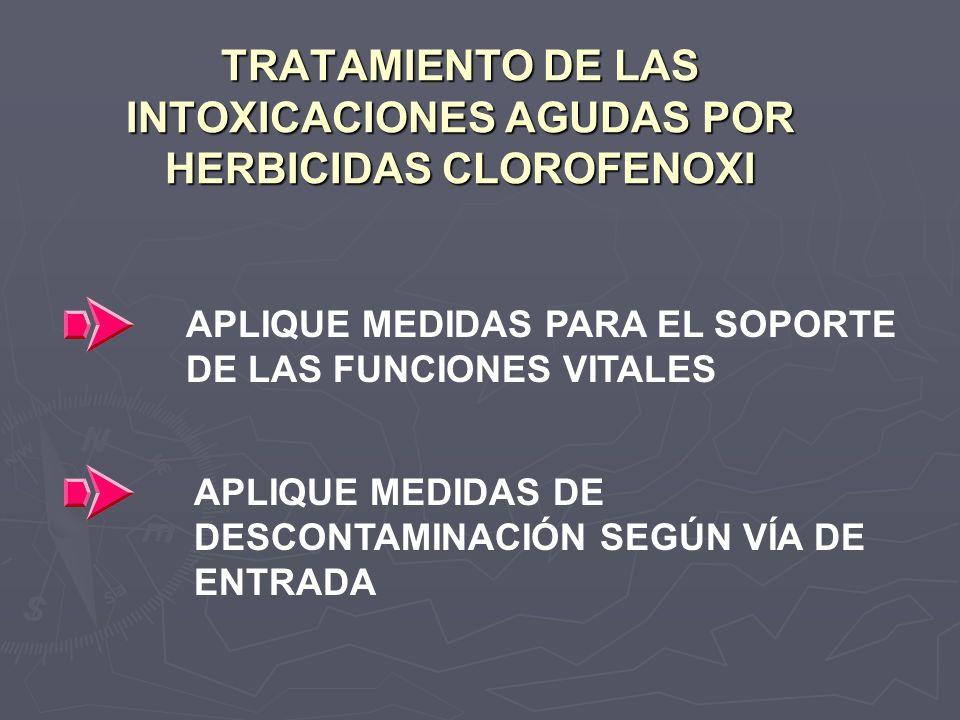 TRATAMIENTO DE LAS INTOXICACIONES AGUDAS POR HERBICIDAS CLOROFENOXI