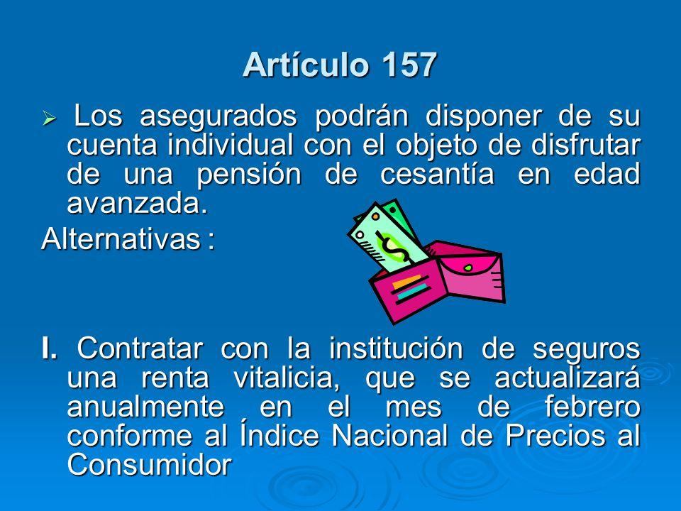 Artículo 157 Alternativas :