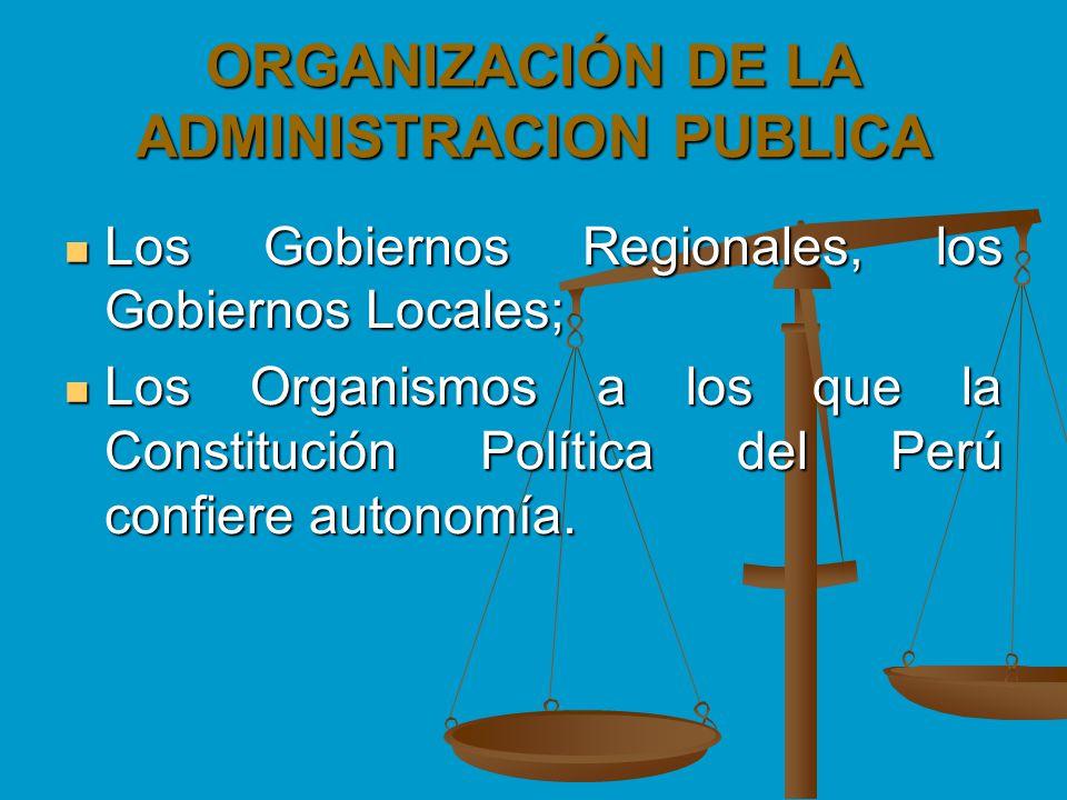 ORGANIZACIÓN DE LA ADMINISTRACION PUBLICA