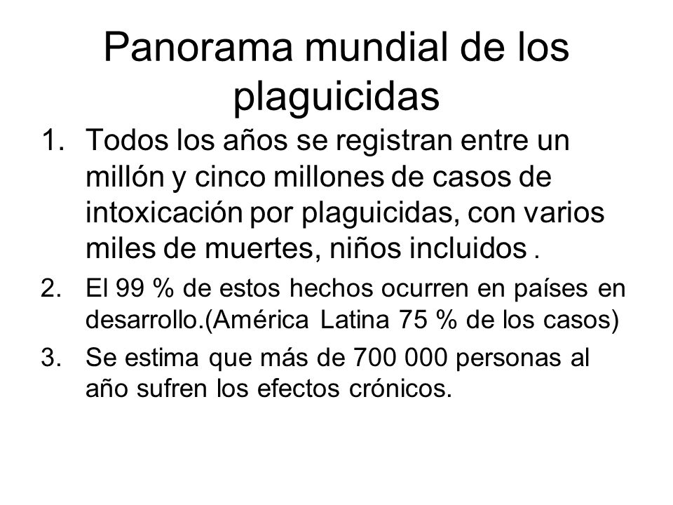 Panorama mundial de los plaguicidas
