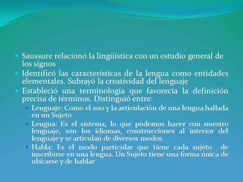 Saussure relacionó la lingüística con un estudio general de los signos
