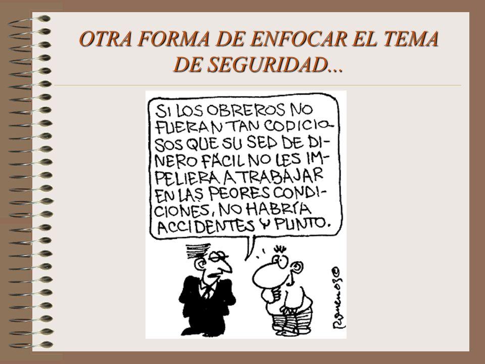 OTRA FORMA DE ENFOCAR EL TEMA DE SEGURIDAD...