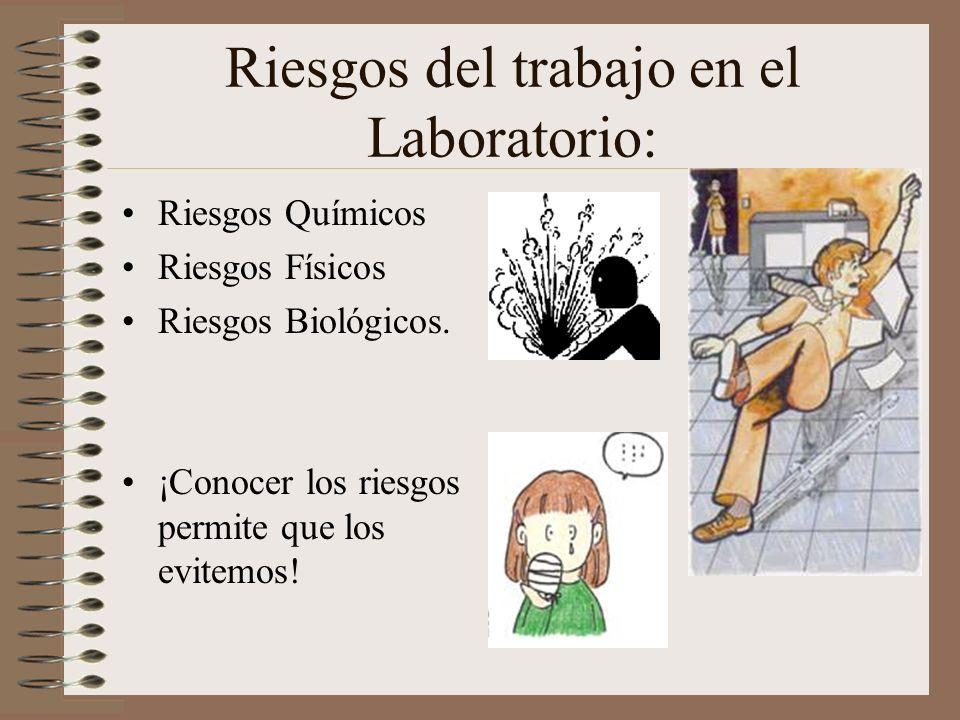 Riesgos del trabajo en el Laboratorio: