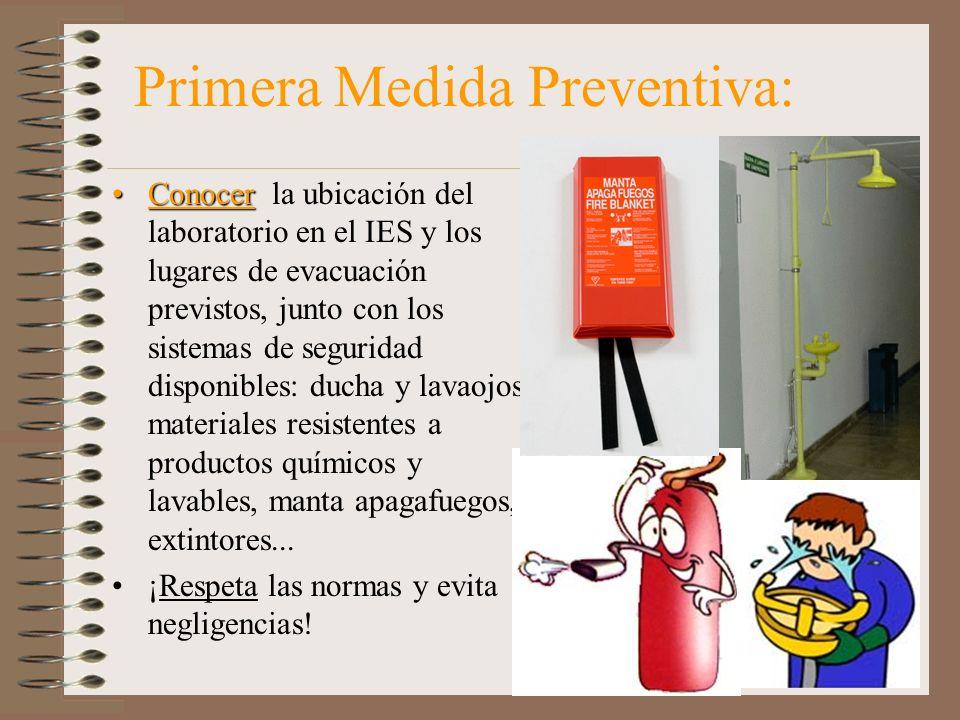 Primera Medida Preventiva: