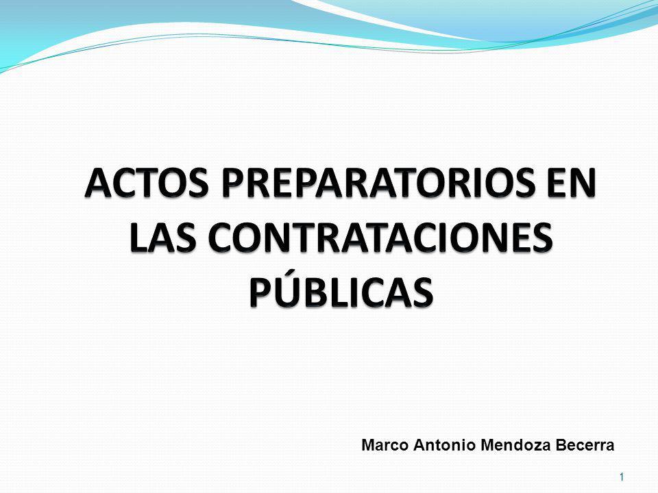 ACTOS PREPARATORIOS EN LAS CONTRATACIONES PÚBLICAS