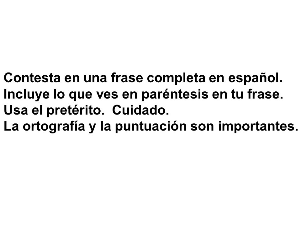 Contesta en una frase completa en español.