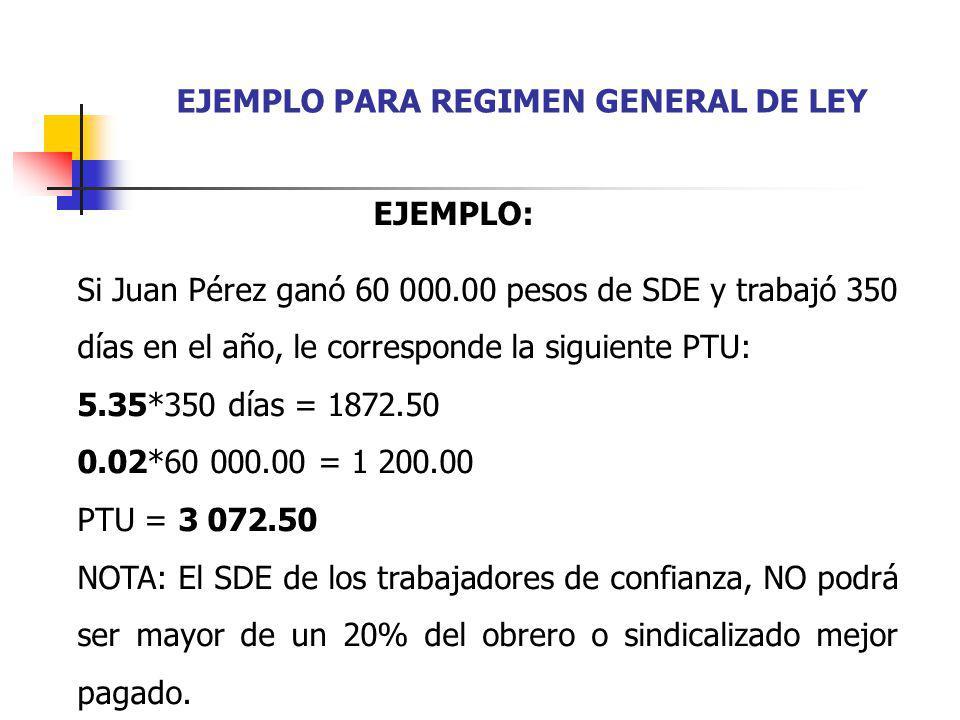 EJEMPLO PARA REGIMEN GENERAL DE LEY