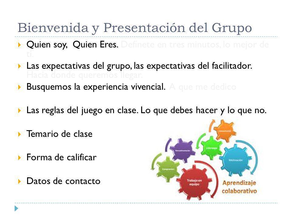 Bienvenida y Presentación del Grupo