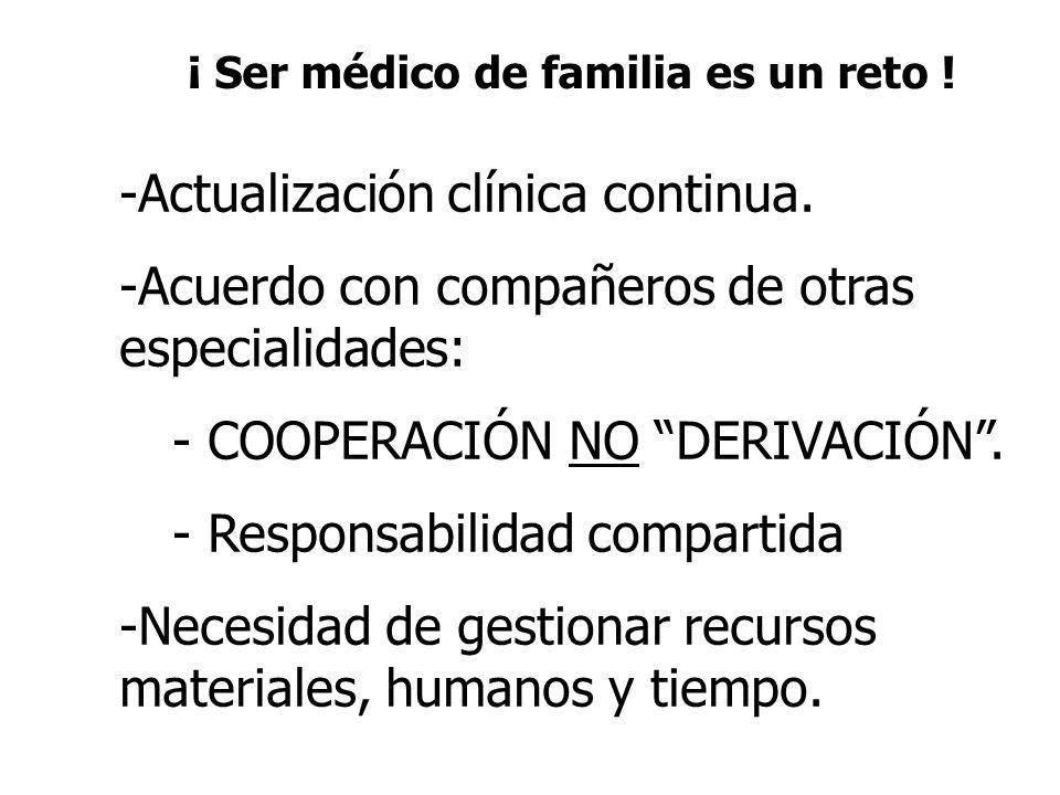 ¡ Ser médico de familia es un reto !