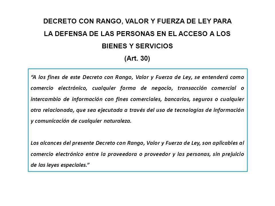 DECRETO CON RANGO, VALOR Y FUERZA DE LEY PARA LA DEFENSA DE LAS PERSONAS EN EL ACCESO A LOS BIENES Y SERVICIOS