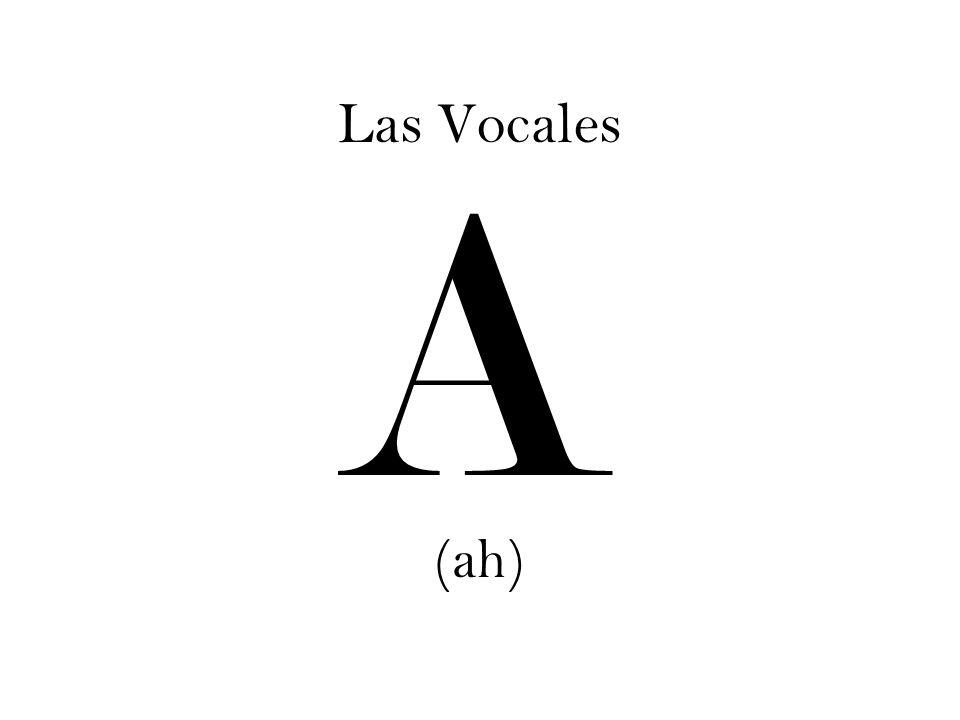 Las Vocales A (ah)