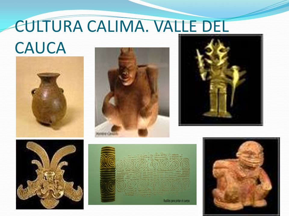CULTURA CALIMA. VALLE DEL CAUCA