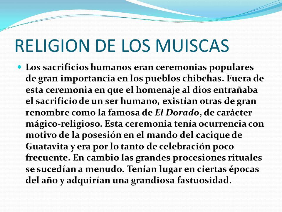 RELIGION DE LOS MUISCAS