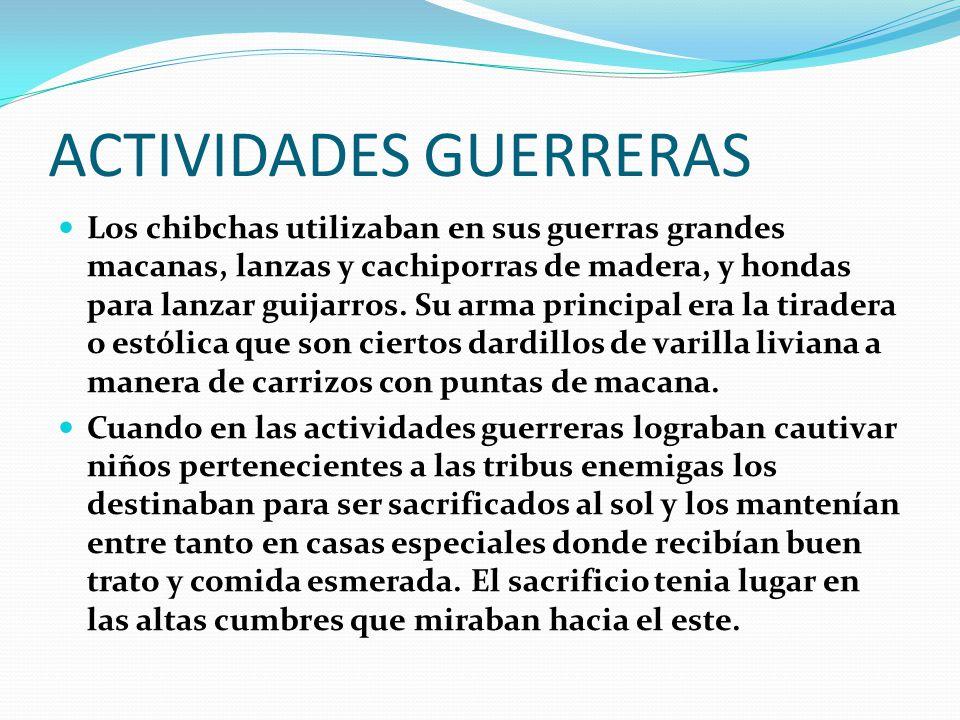 ACTIVIDADES GUERRERAS