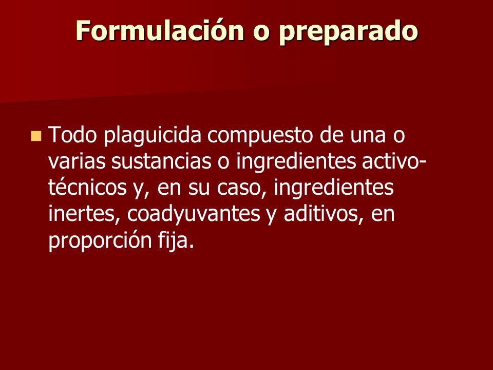 Formulación o preparado