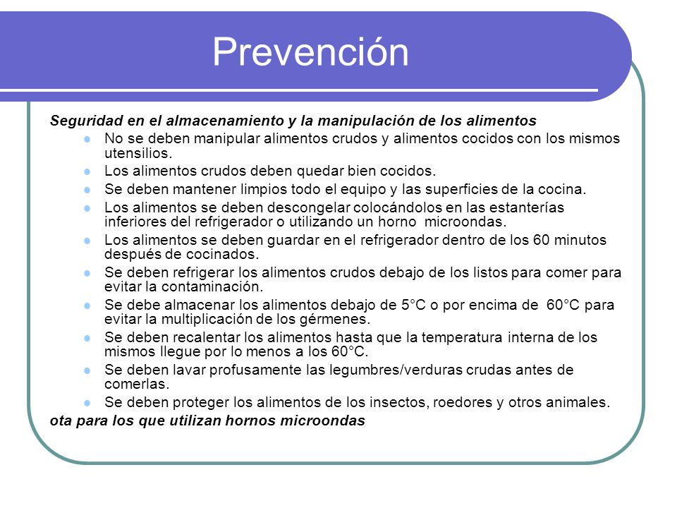 Prevención Seguridad en el almacenamiento y la manipulación de los alimentos.