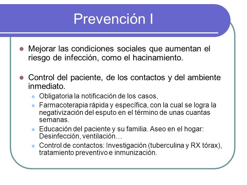 Prevención I Mejorar las condiciones sociales que aumentan el riesgo de infección, como el hacinamiento.