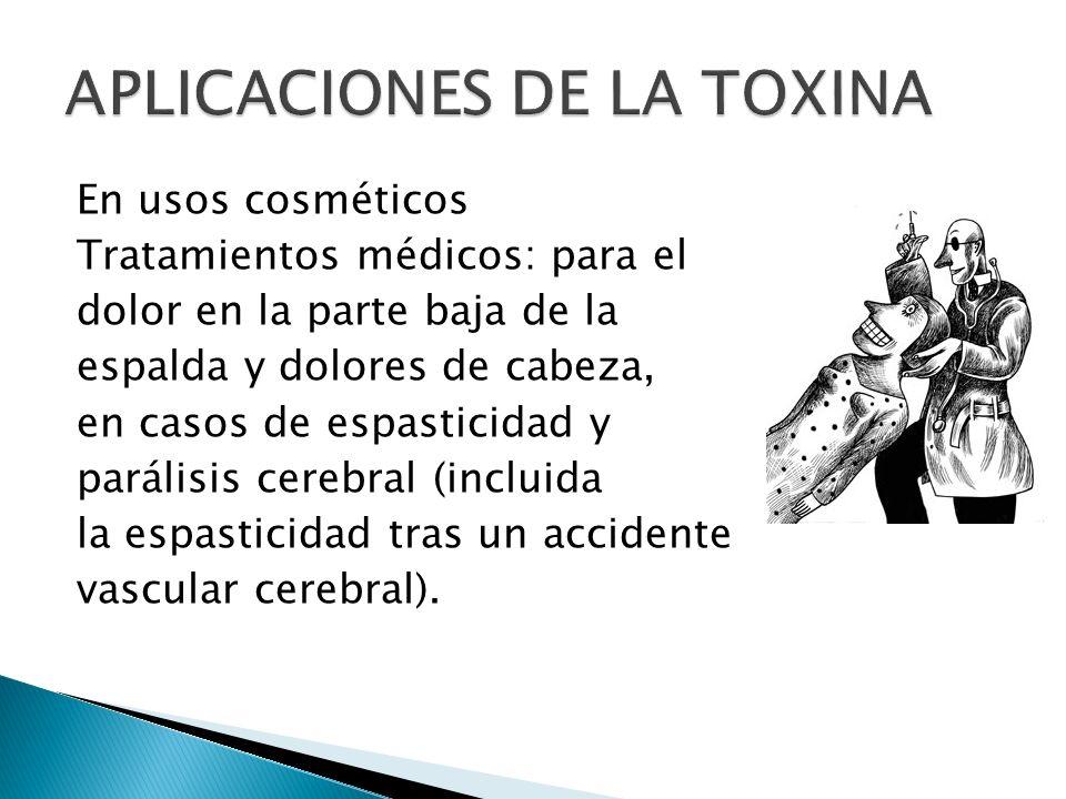 APLICACIONES DE LA TOXINA