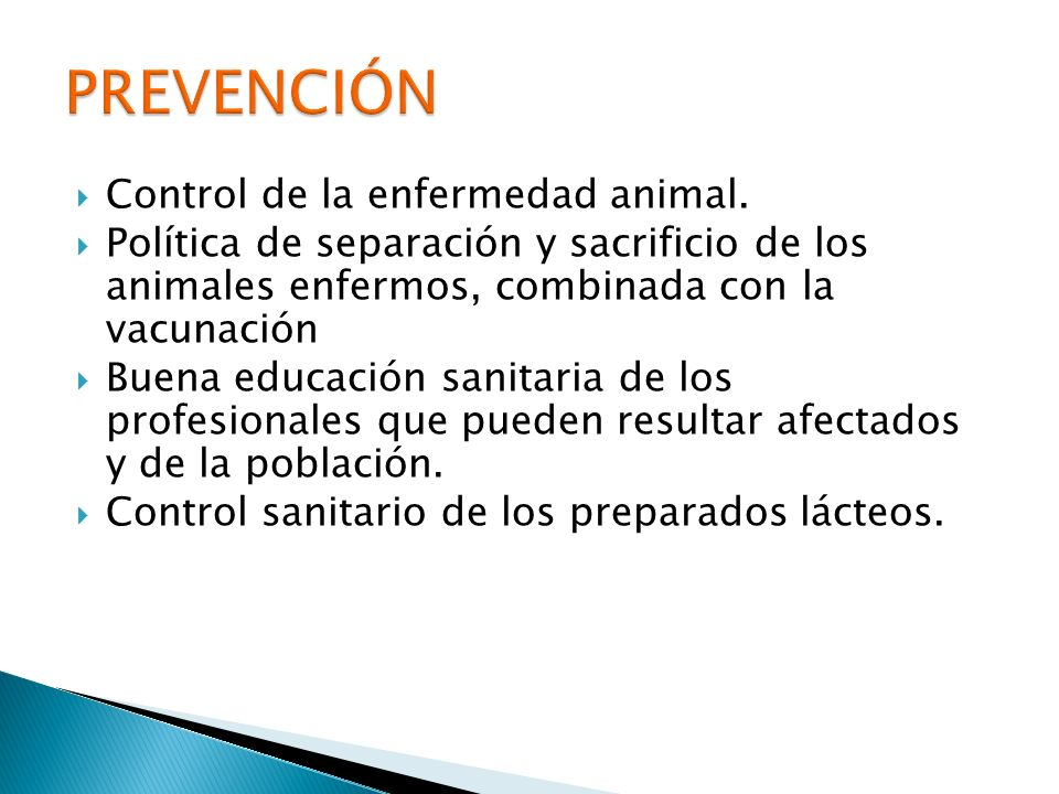 PREVENCIÓN Control de la enfermedad animal.
