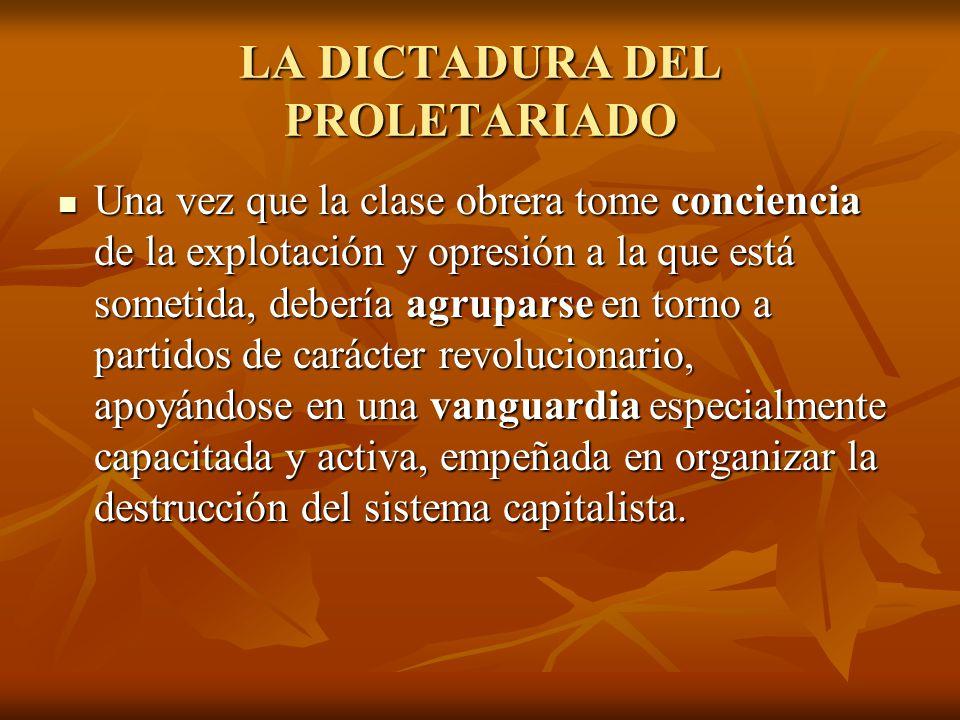 LA DICTADURA DEL PROLETARIADO