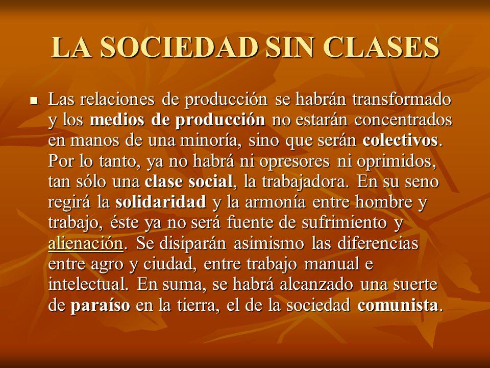 LA SOCIEDAD SIN CLASES