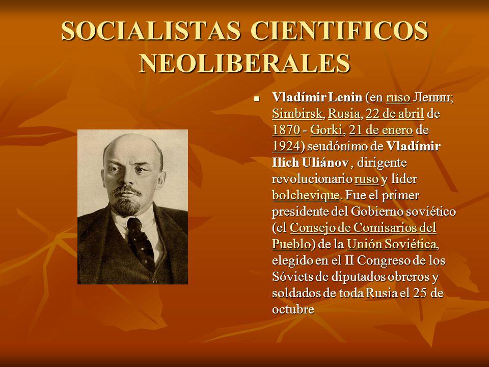 SOCIALISTAS CIENTIFICOS NEOLIBERALES
