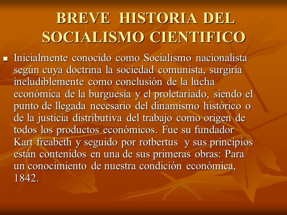 BREVE HISTORIA DEL SOCIALISMO CIENTIFICO