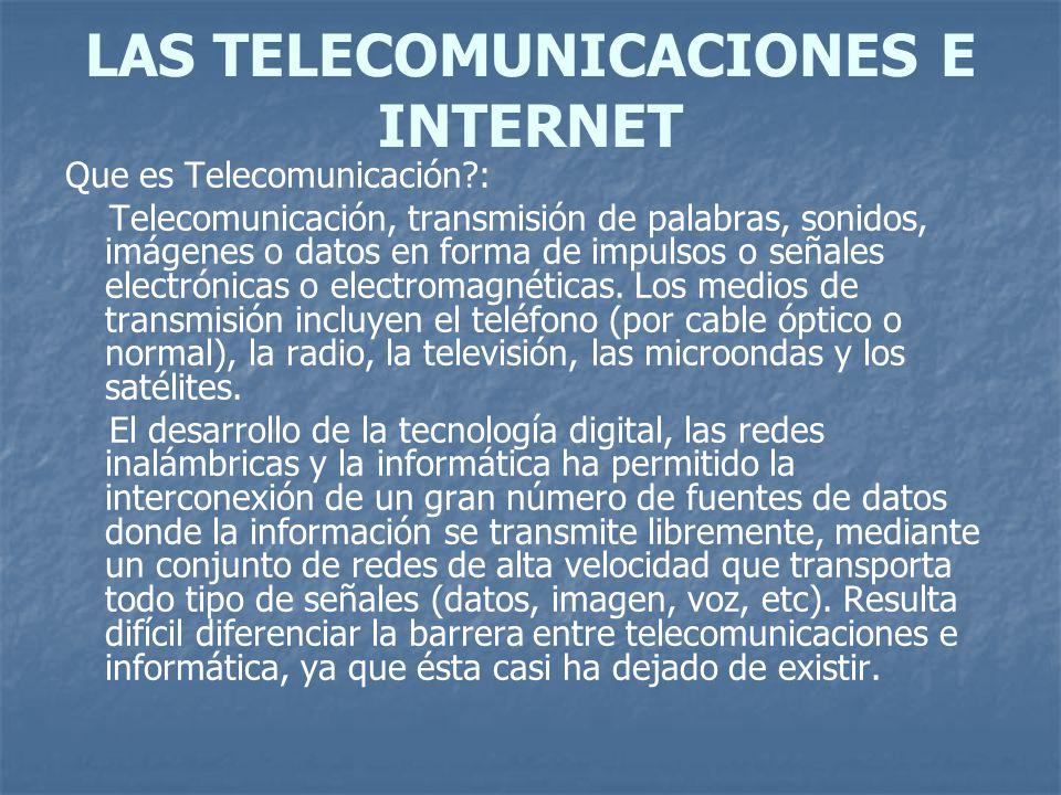 LAS TELECOMUNICACIONES E INTERNET