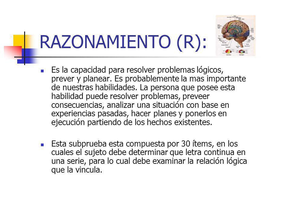 RAZONAMIENTO (R):