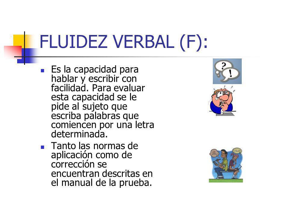 FLUIDEZ VERBAL (F):
