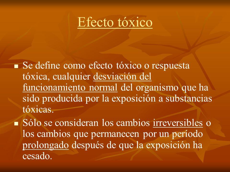 Efecto tóxico