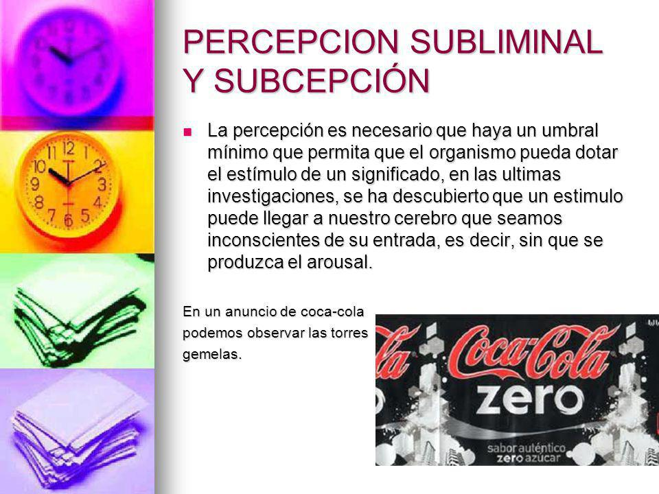 PERCEPCION SUBLIMINAL Y SUBCEPCIÓN