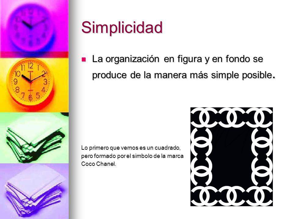 Simplicidad La organización en figura y en fondo se produce de la manera más simple posible. Lo primero que vemos es un cuadrado,