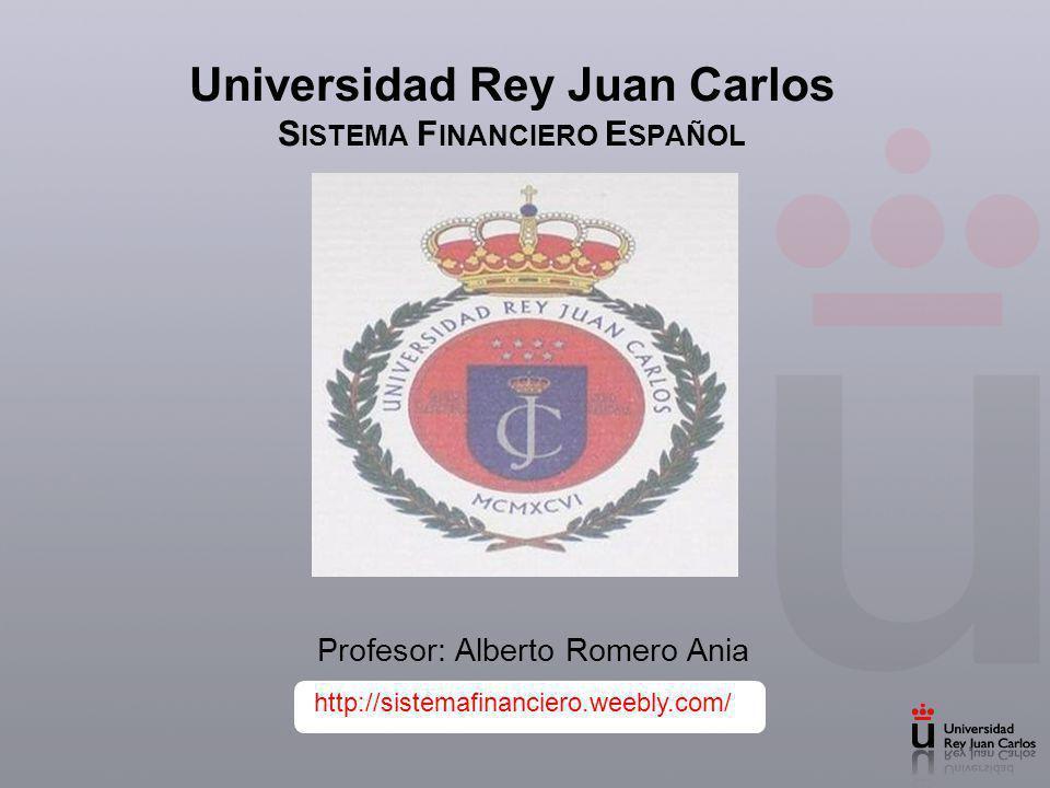 Universidad Rey Juan Carlos Sistema Financiero Español