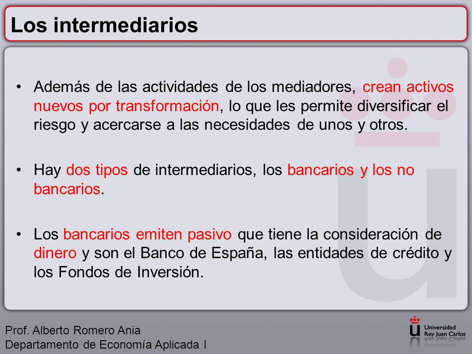 Los intermediarios