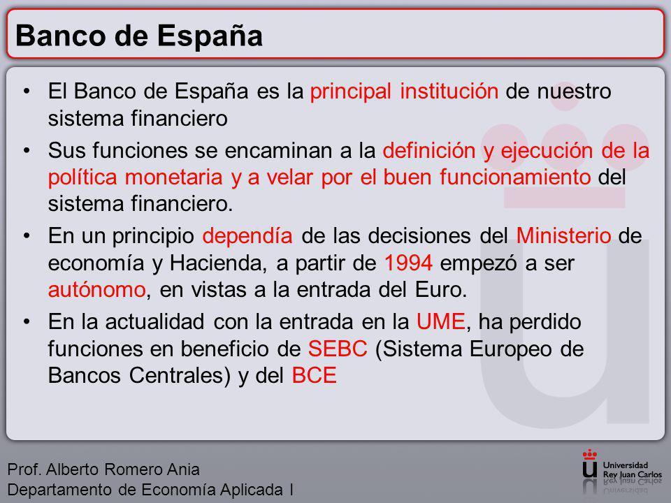 Banco de España El Banco de España es la principal institución de nuestro sistema financiero.