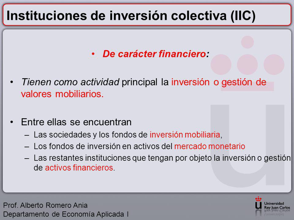 Instituciones de inversión colectiva (IIC)