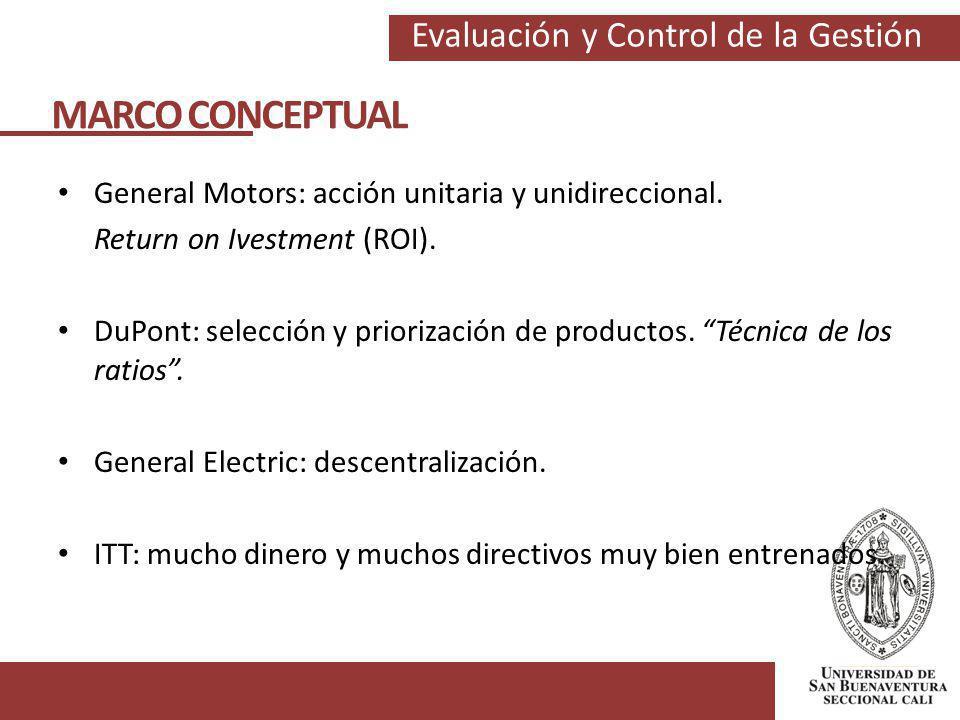 MARCO CONCEPTUAL General Motors: acción unitaria y unidireccional.