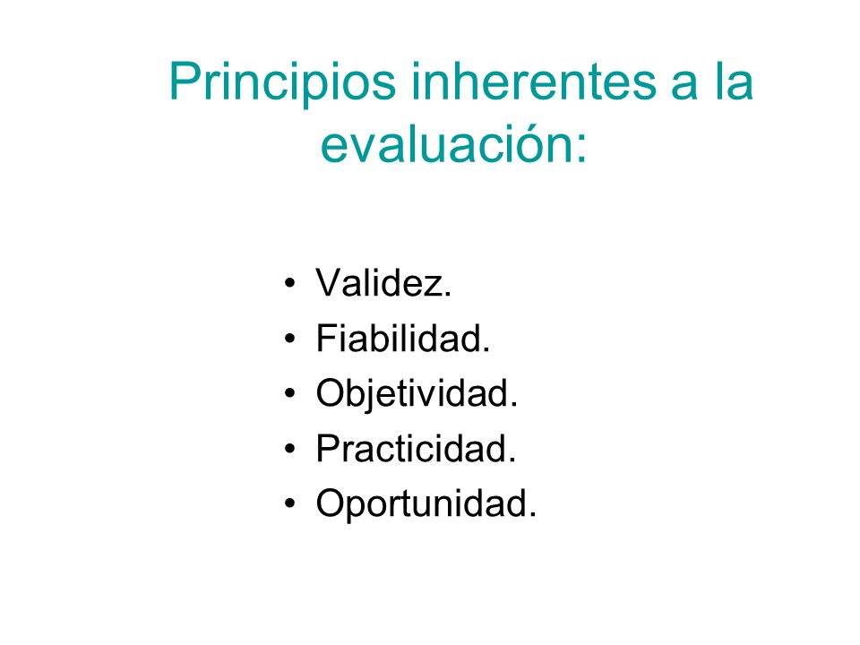 Principios inherentes a la evaluación: