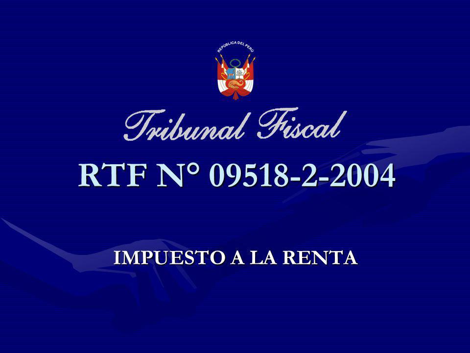 RTF N° 09518-2-2004 IMPUESTO A LA RENTA