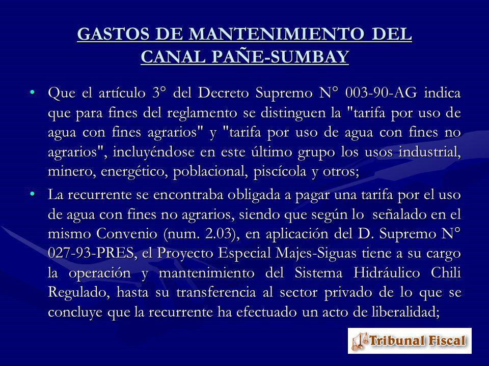 GASTOS DE MANTENIMIENTO DEL CANAL PAÑE-SUMBAY