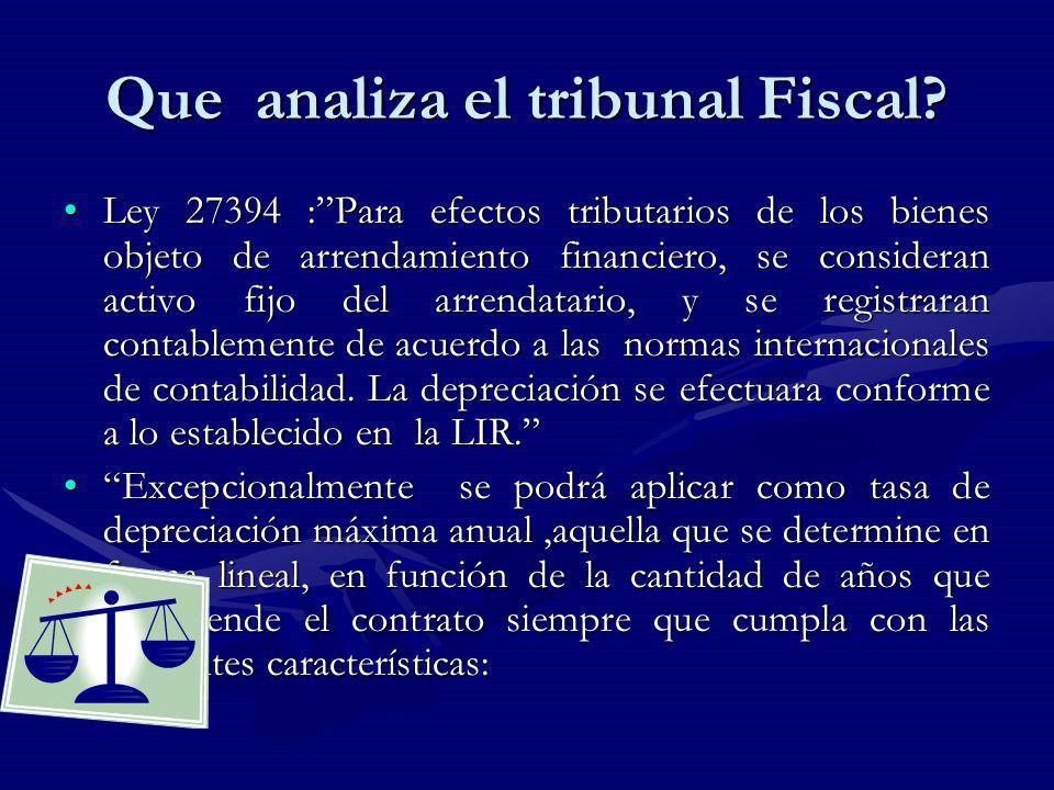 Que analiza el tribunal Fiscal