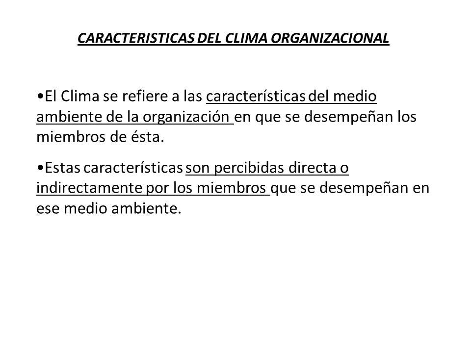 CARACTERISTICAS DEL CLIMA ORGANIZACIONAL