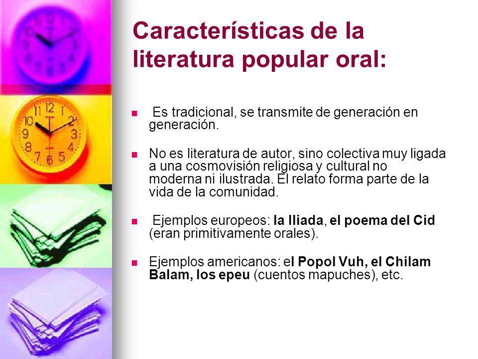 Características de la literatura popular oral: