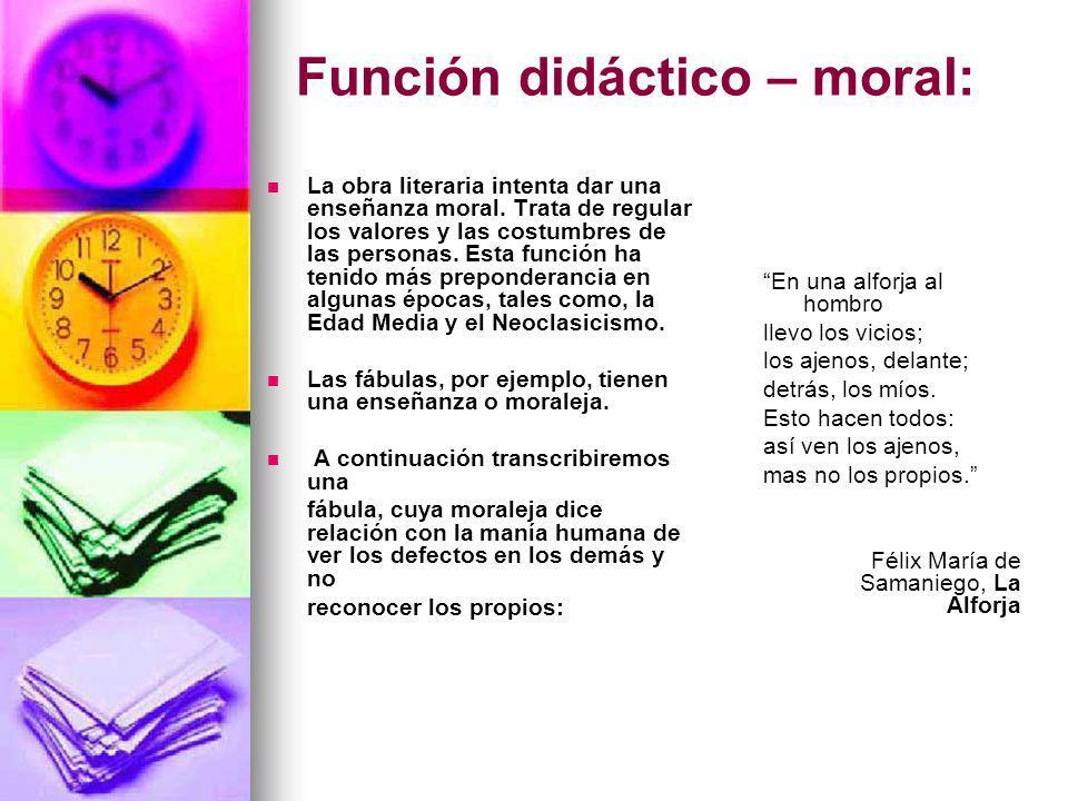 Función didáctico – moral:
