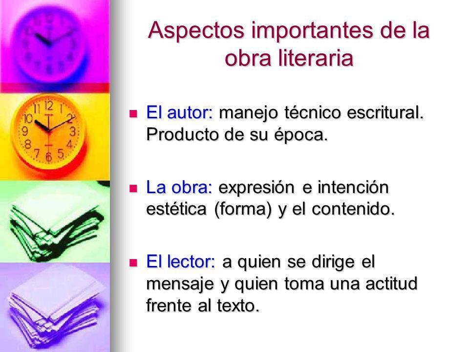 Aspectos importantes de la obra literaria