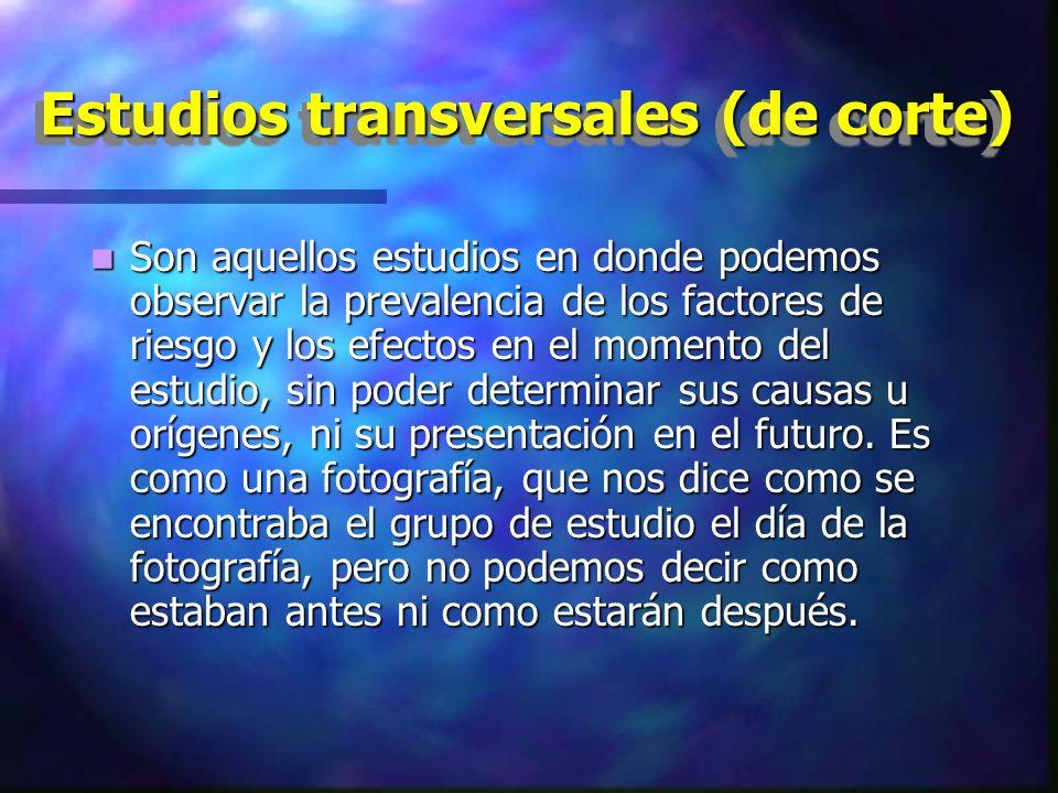 Estudios transversales (de corte)