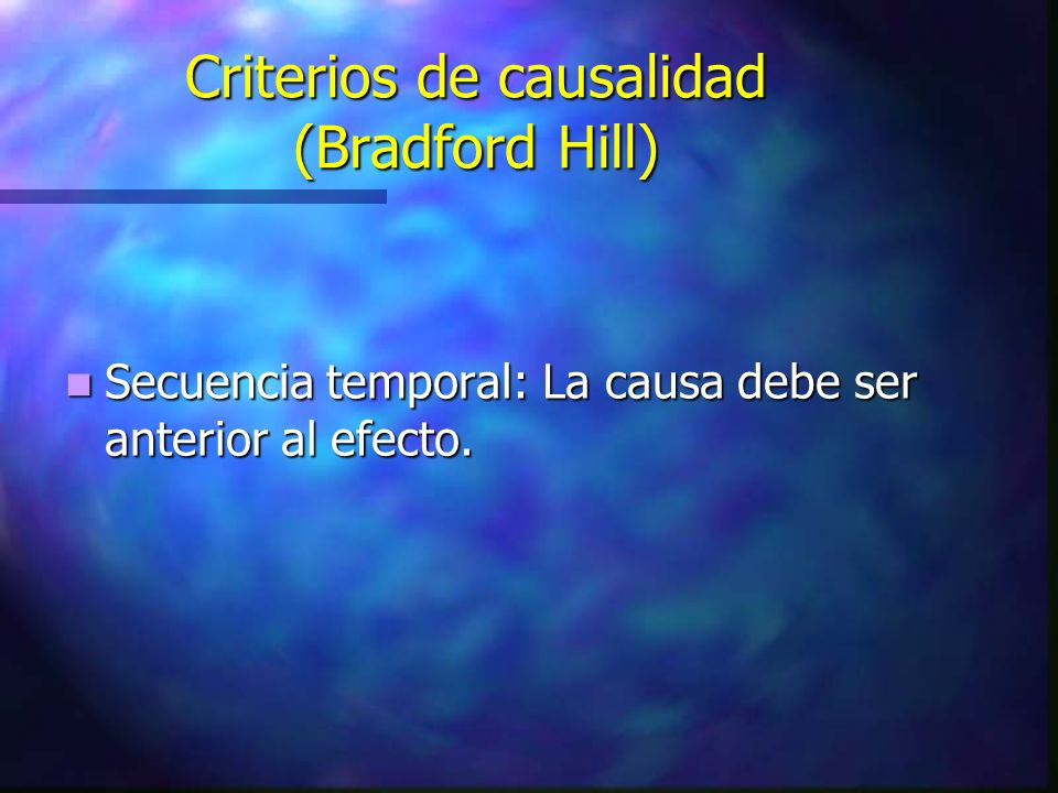 Criterios de causalidad (Bradford Hill)