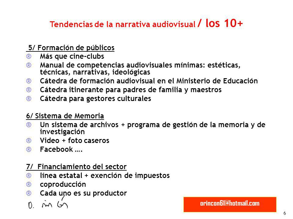 Tendencias de la narrativa audiovisual / los 10+